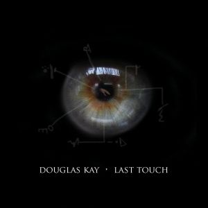 Douglas Kay - LastTouch Cover
